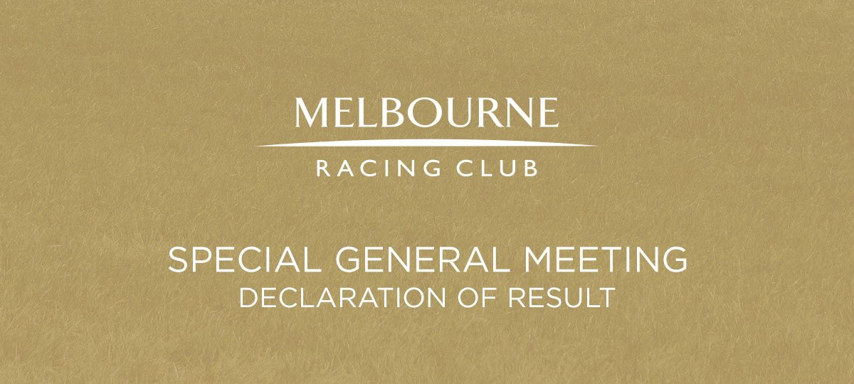Special General Meeting – Declaration of Result